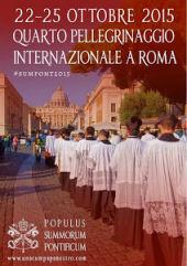 IV Pellegrinaggio Summorum Pontificum - 22-25 ottobre 2015